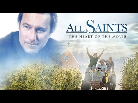 All Saints: The Heart of the Movie (4 Minutes)