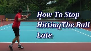 http://www.feeltennis.net/stop-hitting-ball-late/ Being late on the ball is a big challenge in tennis and the cause for it is usually late stroke preparation...