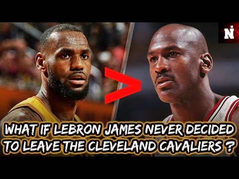 What If LeBron James Never Made This Decision ...