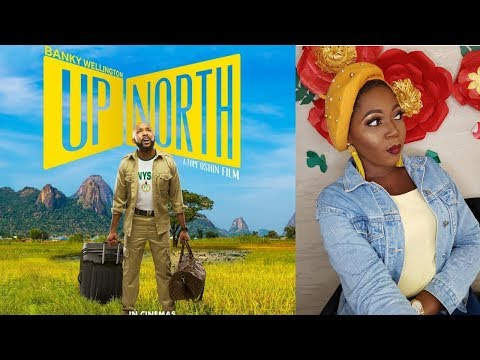 UP NORTH| NIGERIAN MOVIE REVIEW