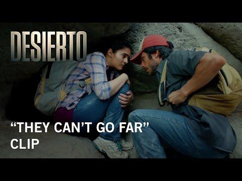 Desierto (Clip 'They Can't Go Far')