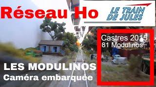 www.letraindejules.fr - Vidéo N°17 - MODULINOS - Caméra HD embarquée.