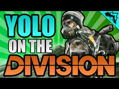 YOLO on The Division -  Serious Gamer