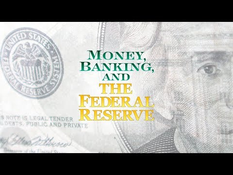 Money Banking And The Federal Reserve