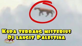 Video 5 Kemunculan Misterius Kuda Terbang Di Langit Palestina MP3, 3GP, MP4, WEBM, AVI, FLV Agustus 2018