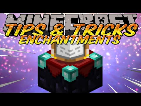 Minecraft Tips and Tricks - Enchanting guide - Enchantment Efficiency 101