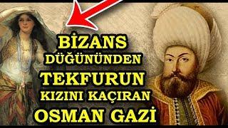 Osman Gazi ve Askerlerinin Bizans düğününden Tekfurun Kızını Kaçırması