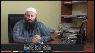 13. Pse të martohem , e të bëhem vet i dyti kur ka femra si zalli - Hoxhë Bekir Halimi