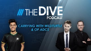 The Dive Podcast: Carrying With WildTurtle & OP ADCs (Season 3, Episode 4) by League of Legends Esports