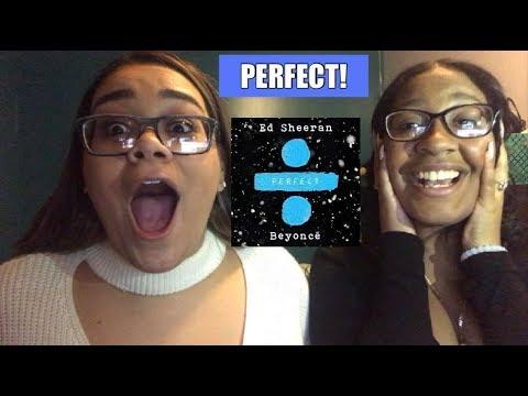 Ed Sheeran FT Beyonce - Perfect Duet | Audio Reaction!! (видео)