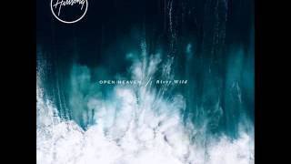 Hillsong Worship - Open Heaven / River Wild - Rule (feat. Hillsong UNITED)