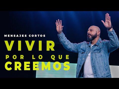 Frases cortas - Vivir por lo que Creemos - Pastor Iván Vindas - MENSAJES CORTOS