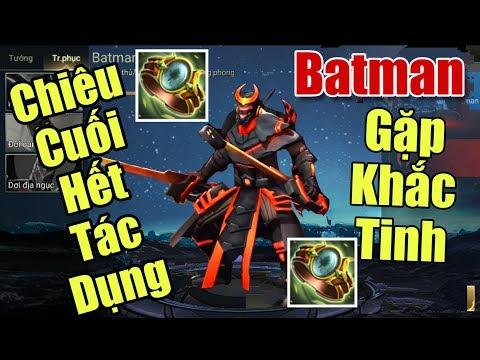 [Gcaothu] Batman bị khắc chế - Chiêu cuối không còn tác dụng khi gặp thứ này - Thời lượng: 16:57.