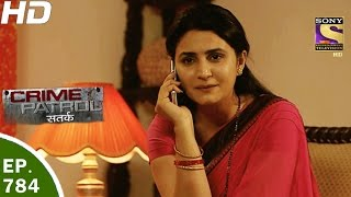 Video Crime Patrol - क्राइम पेट्रोल सतर्क - Ep 784- Case 22 / 2017 - 31st Mar, 2017 MP3, 3GP, MP4, WEBM, AVI, FLV November 2017