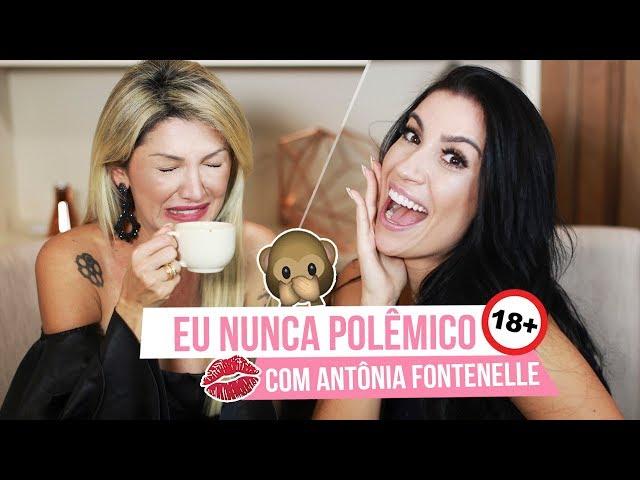 TAG EU NUNCA COM ANTÔNIA FONTENELLE - Boca Rosa
