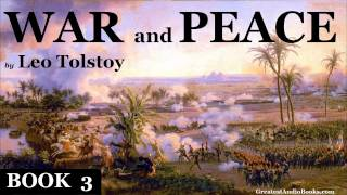 WAR AND PEACE by Leo Tolstoy BOOK 3 - FULL Audio Book | Greatest Audio Books