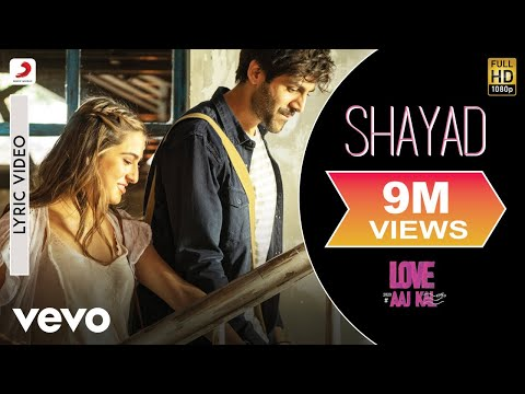 Video Shayad - Lyric Video|Love Aaj Kal|Arijit Singh|Kartik Aaryan,Sara Ali Khan,Arushi|Pritam download in MP3, 3GP, MP4, WEBM, AVI, FLV January 2017