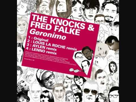 The Knocks and Fred Falke – Geronimo (Louis La Roche Remix)