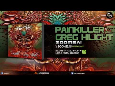 Painkiller & Greg Hilight - Zoombai