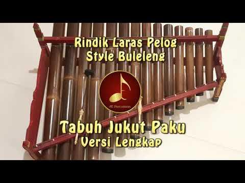 """Tabuh """"Jukut Paku"""" Versi Lengkap - Rindik Laras Pelog Style Buleleng"""