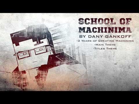 That's Machinima School - Soundtrack to FutureCraftTV's animated movie \