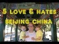 5 Things You WIll Love & Hate about Beijing, China