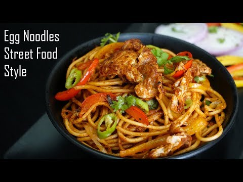 Chinese Egg Noodles Hyederabadi Street Food Style - Spicy Chinese Egg Noodles Recipe