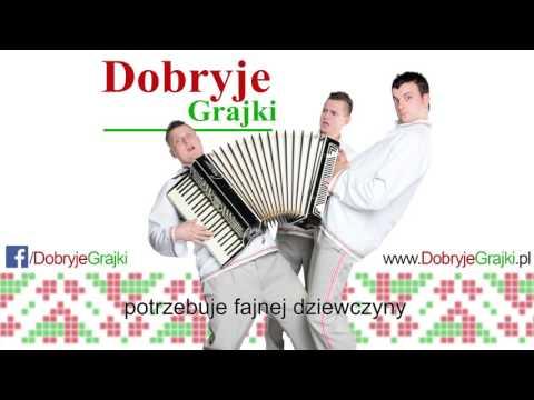 Dobryje Grajki  - Chaczu Dzieuku