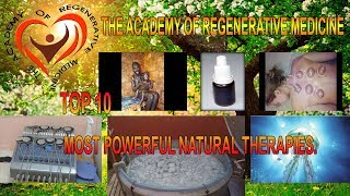 TOP 10- Most Powerful Natural Therapies.