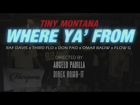 Where Ya From (Official Music Video) - Tiny Montana ft. Raf Davis,ThirdFlo,Don Pao,Omar Baliw,Flow G