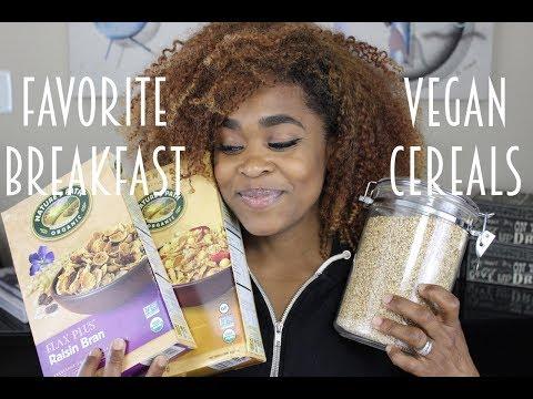 Favorite Vegan Breakfast Cereals   Sherelle McFadgen