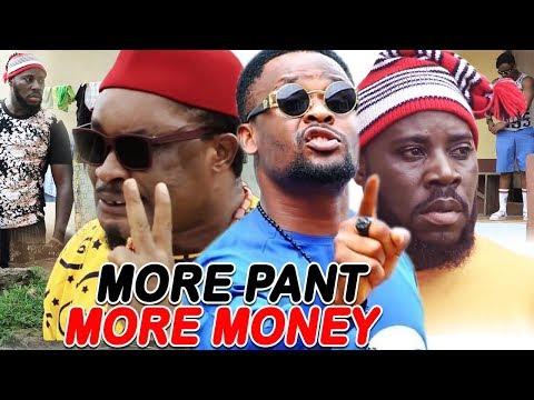 More Pant More Money Season 3&4 ''NEW MOVIE ALERT'' (ZUBBY MICHAEL) 2019 Latest Nollywood Movie