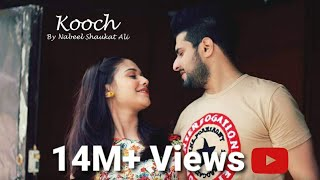 Video KOOCH II Official Video Song II Nabeel Shaukat Ali MP3, 3GP, MP4, WEBM, AVI, FLV Agustus 2018