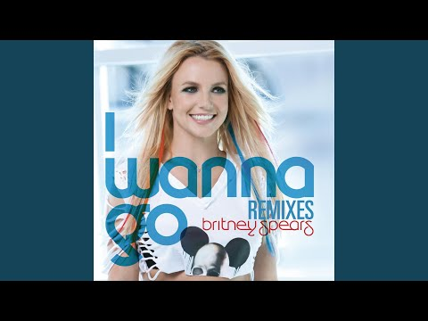 I Wanna Go (Jump Smokers Radio Remix)