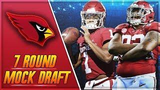 Kyler Murray or Quinnen Williams or Nick Bosa? | Arizona Cardinals 7 Round Mock Draft