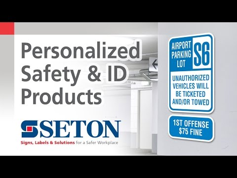Custom Safety & Identification Products | Seton Video