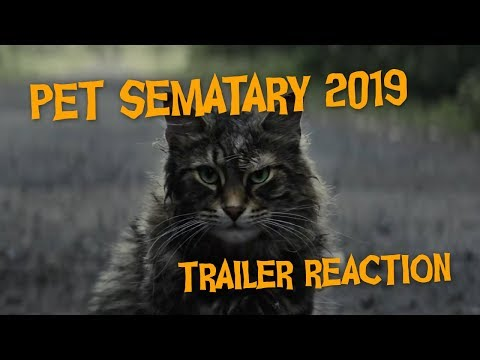Pet Sematary 2019 — Trailer Reaction!