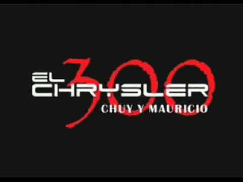 El Potro De Sinaloa - Chuy y Mauricio 1 & 2