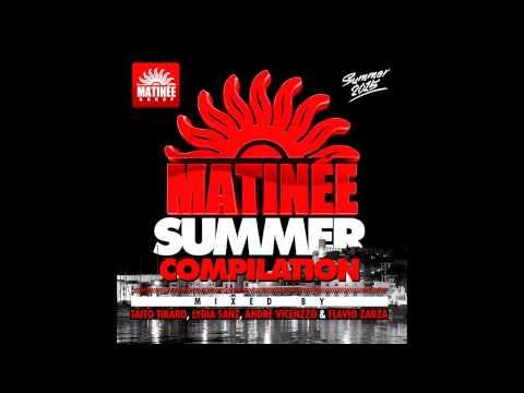 Matinee Summer 2015 Session (Taito Tikaro & Lydia Sanz Continuous Mix)