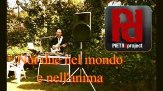 Pietr8 -Noi due nel mondo e nell\'anima- Pooh Guitar Dodi Battaglia