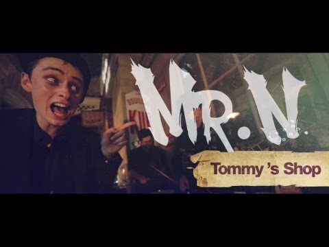 Mr. N - Tommy's shop