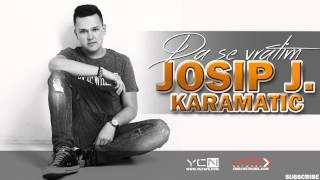 Josip J. Karamatic - Da Se Vratim