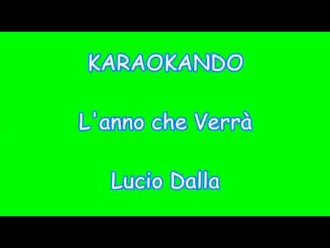 , title : 'Karaoke Italiano - L'anno che Verrà - Lucio Dalla ( Testo )'