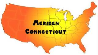 Meriden (CT) United States  City new picture : How to Say or Pronounce USA Cities — Meriden, Connecticut