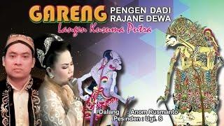 Video Wayang Kulit Langen Kusuma Putra - GARENG PENGEN DADI RAJANE DEWA (Full) MP3, 3GP, MP4, WEBM, AVI, FLV November 2018