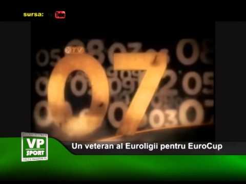 Un veteran al Euroligii pentru EuroCup