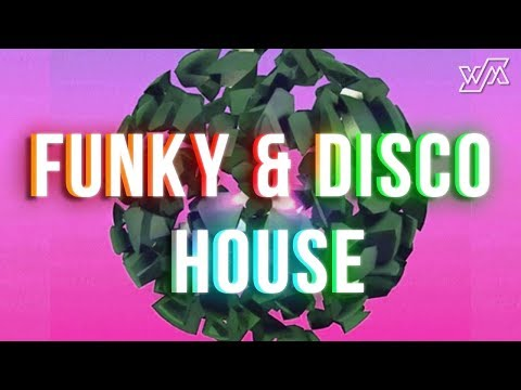 Funky House & Disco House Mix 2017 | WM Collection #027