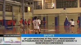 UP Lady Maroons at PHL Navy, maghaharap sa pagbubukas ng Shakey's V-League, công phượng, u23 việt nam, vleague