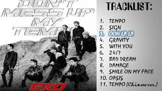Video (FULL ALBUM) EXO  (엑소) 'DON'T MESS UP MY TEMPO' MP3, 3GP, MP4, WEBM, AVI, FLV Desember 2018
