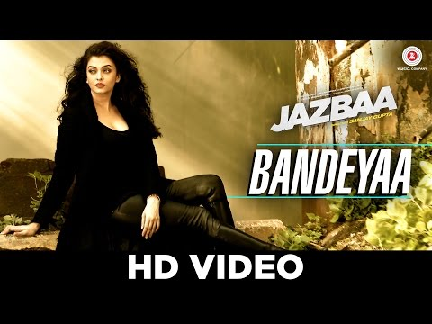 Bandeyaa - Jazbaa | Aishwarya Rai Bachchan & Irrfan | Jubin | Amjad - Nadeem